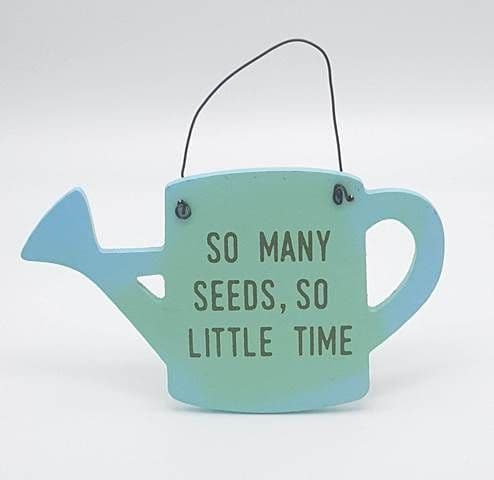 Garden Wooden Signs - blue watering can - so many seeds, so little time Approximately 12x8cm